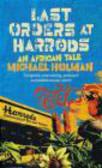 M Holman - Last Orders at Harrods