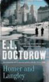 E. L. Doctorow,Edgar Doctorow,Edgar L. Doctorow - Homer and Langley