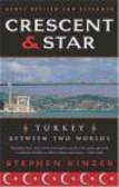 Stephen Kinzer,S Kinzer - Crescent and Star