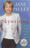 Jane Pauley,J Pauley - Skywriting A Life Out of the Blue