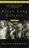 Helen Fremont - After Long Silence A Memoir