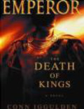 Conn Iggulden - Death of Kings
