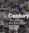 Todd Brewster,Peter Jennings - Century