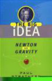 Paul Strathern - Big Idea Newton & Gravity