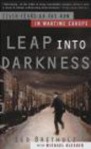 Leo Bretholz,L Bretholz - Leap Into Darkness Seven Years on the Run in Wartime