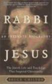 Bruce D. Chilton,B Chilton - Rabbi Jesus An Intimate Biography
