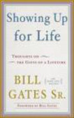 Bill Gates,William Gates,Mary Ann Mackin - Showing Up for Life