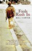 Bill Carter - Fools Rush in
