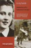 Irene Gut Opdyke,I. Anchor - In My Hand Memories of Holocaust