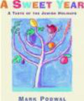 Mark Podwal,A Geras - Sweet Year a Taste of The Jewish Holidays