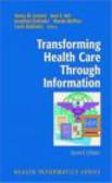 N Lorenzi - Transforming Health Care Through Information