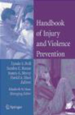 L Doll - Handbook of Injury & Violence Prevention