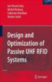 C. Dehollain,Michel Declercq,Jari-Pascal Curty - Design & Optimization of Passive UHF Rfid Systems