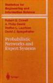 David Spiegelhalter,Steffen Lauritzen,Philip Dawid - Probabilistic Networks & Expert Systems