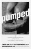 Wilkie Wilson,Scott Swartzwelder,Cynthia Kuhn - Pumped Straight Facts for Athletes About Drugs Supplements &