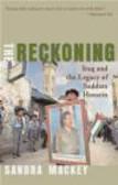 Sandra Mackey - Reckoning Iraq & the Legacy of Saddam Hussein