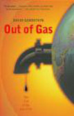 David L. Goodstein,D Goodstein - Out of Gas The End of the Age of Oil