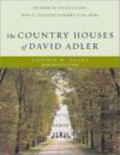 Franz Schulze,Stephen M. Salny,Frances Elkins - Country Houses of David Adler