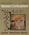 Robert Lerner,Standish Meacham,Edward McNall Burns - Western Civilizations v.1