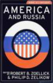 Robert Zeollick,Robert Zoellick,Philip Zelikow - America & Russia