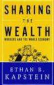 Ethan Kapstein,E Kapstein - Sharing Wealth