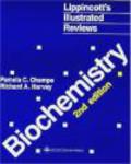 Pamela Champe,Richard Harvey,P Champe - Biochemistry 2e