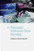 G Boxwell - Neonatal Intensive Care Nursing