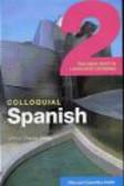 Untza Otada Alday - Colloquial Spanish 2 Compact + Cassettes