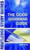 Richard Palmer,R Palmer - Good Grammar Guide