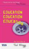 E. C. Wragg,E Wragg - Education Education Education