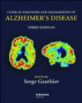 S Gautier - Clinical Diagnosis & Management of Alzheimer`s Disease