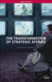 Lawrence Freedman - Transformation of Strategic Affairs
