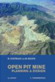 Mark Kuchta,W. Hustrulid - Open Pit Mine Planning and Design: Fundamentals v. 1