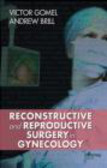 V Gomel - Reconstructive and Reproductive Surgery