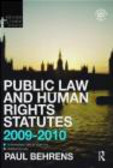 Paul Behrens,P Behrens - Public Law and Human Rights Statutes 2009-2010