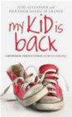 Daniel Le Grange,June Alexander - My Kid is Back