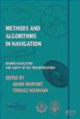 A Weintrit - Methods and Algorithms in Navigation: Marine Navigation and Safety of Sea Transportation