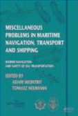 A Weintrit - Miscellaneous Problems in Maritime Navigation, Transport and Shipping
