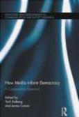Toril Aalberg - How Media Inform Democracy