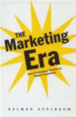 Kalman Applbaum,K Applaum - Marketing Era From Professional Practice To Global