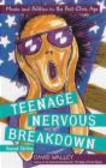 D Walley - Teenage Nervous Breakdown
