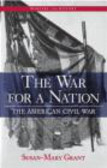 Susan-Mary Grant,S Grant - War for a Nation