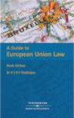 P.S.R.F. Mathijsen,P Mathijsen - Guide to European Union Law 9e