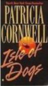 Patricia Cornwell,P Cornwell - Isle of Dogs