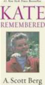 A Scott Berg,A Berg - Kate Remembered
