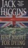 Jack Higgins - Fine Night for Dying