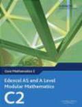 Dave Wilkins,Keith Pledger - Edexcel AS and A Level Modular Mathematics Core Mathematics 2 C2