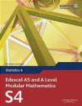 et al.,Keith Pledger - Edexcel AS and A Level Modular Mathematics Statistics 4 S4