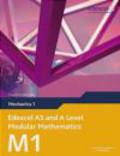 Susan Hooker - Edexcel AS and A Level Modular Mathematics Mechanics 1 M1