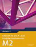Keith Pledger - Edexcel AS and A Level Modular Mathematics Mechanics 2 M2